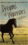Dreams of Warriors - Susan Brocker