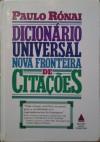 Dicionário universal nova fronteira de citações - Paulo Rónai
