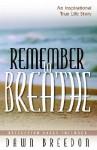 Remember to Breathe - Dawn Breedon