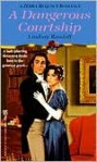 A Dangerous Courtship - Lindsay Randall