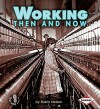 Working Then and Now - Robin Nelson