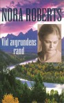 Vid avgrundens rand - Nora Roberts
