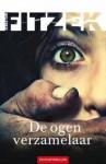 De ogenverzamelaar - Sebastian Fitzek, Sonja van Wierst