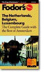 The Netherlands, Belgium, Luxembourg (paperback) - Fodor's Travel Publications Inc.