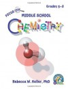 Focus On Middle School Chemistry Student Textbook (softcover) - Rebecca W. Keller