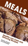 Meals: Healthy Low Carb and Detoxing Recipes - Denise Jackson, Edwards Anne