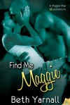 Find Me Maggie - Beth Yarnall
