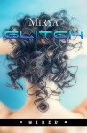 Glitch (Wired Vol. 1) - Mirya