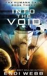 Into the Void (Episode #3: The Pax Humana Saga) - Endi Webb