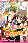 Fall In Love Like a Comic Vol. 2 - Nancy Thistlethwaite, Chitose Yagami
