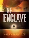 The Enclave - Karen Hancock