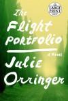 The Flight Portfolio - Julie Orringer
