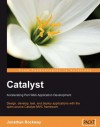 Catalyst: Accelerating Perl Web Application Development - Jonathan Rockway