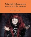 Metal Queens: Best Of The Bands - Armand Rosamilia
