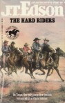 The Hard Riders - J.T. Edson
