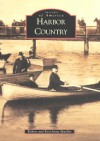 Harbor Country - Robert Mueller, Rose Anna Mueller