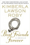Best Friends Forever - Kimberla Lawson Roby