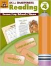 Reading, Grade 4 (Skill Sharpeners) (Skill Sharpeners Reading) - Martha Cheney, Daniel W. Palmer