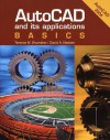 Autocad And Its Applications: Basics: Autocad 2004 (Auto Cad And Its Applications) - Terence M. Shumaker, David A. Madsen