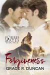 Forgiveness - Grace R. Duncan