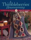 A Thimbleberries Housewarming: 22 Projects for Quilters - Lynette Jensen, Barb Kuhn, Beate Nelleman