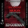 Blood Moon: A Robert Payne Mystery, Book 1 - Ed Gorman, Mark Douglas Nelson, Crossroad Press
