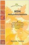 Msm: Methylsulfonylmethane - Woodland Publishing