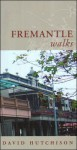 Fremantle Walks - David Hutchison