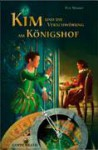 Kim und die Verschwörung am Königshof - Eva Maaser