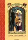 En olustig början (Syskonen Bauderlaires olycksaliga liv, #1) - John-Henri Holmberg, Lemony Snicket, Brett Hellquist