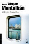 Milenio Carvalho (Spanish Edition) - Manuel Vázquez Montalbán