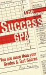 The Success GPA - Mawi Asgedom