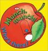 Munch, Munch! Who's There? (Mini Movers) - Karen Jones