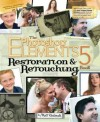 The Photoshop Elements 5 Restoration and Retouching Book - Matt Kloskowski