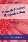 Search Engine Optimization for Writers: A Simple Guide - Clover Autrey