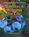 Nutrition & Wellness for Life - Carol Byrd-Bredbenner