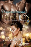 Unconditional Devotion (Peacock Terrace Apartments Book 1) - Kayleigh Malcolm, Carol Adcock-Bezzo, Rebecca Cartee