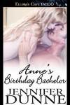 Anne's Birthday Bachelor - Jennifer Dunne