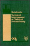 Guidelines for Technical Management of Chemical Process Safety - Center for Chemical Process Safety