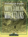 Highroad Guide To The North Carolina Mountains (The Highroad Guides) - Lynda McDaniel