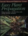 Taylor's Easy Plant Propagation - Nancy J. Ondra, Barbara W. Ellis, Barbara Ellis