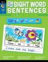Cut & Paste Sight Words Sentences - Rozanne Lanczak Williams, Barbara Mario
