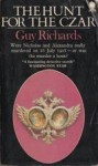 The Hunt for the Czar - Guy Richards