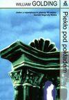 Piekło pod pokładem : III tom Trylogii morskiej - William Golding