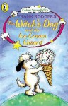 The Witch's Dog And The Ice Cream Wizard - Frank Rodgers