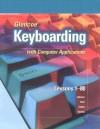 Glencoe Keyboarding with Computer Applications: Lessons 1-80 - Jack E. Johnson, Judith Chiri-Mulkey, Delores Sykes Cotton
