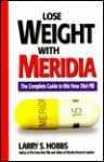 Lose Weight with Meridia - Larry S. Hobbs