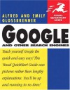 Google and Other Search Engines: Visual QuickStart Guide - Emily Glossbrenner