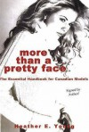 More Than A Pretty Face - Heather Young