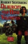 De burcht van heer Valentijn (Boeken van Majipoor, #1) - Robert Silverberg, Erica van Rijsewijk